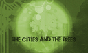 The Cities And The Trees Promos(13)