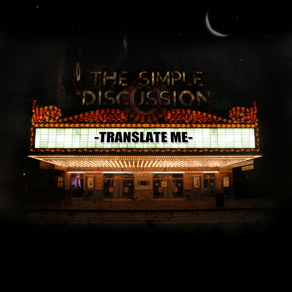 The Simple Discussion - Translate Me