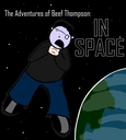 The Adventures of Beef Thompson: IN SPACE