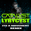catalyst and lyrycyst It's A Movement Remix album cover