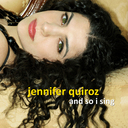 "Jennifer Quiroz Debut Release ""And So I Sing"""