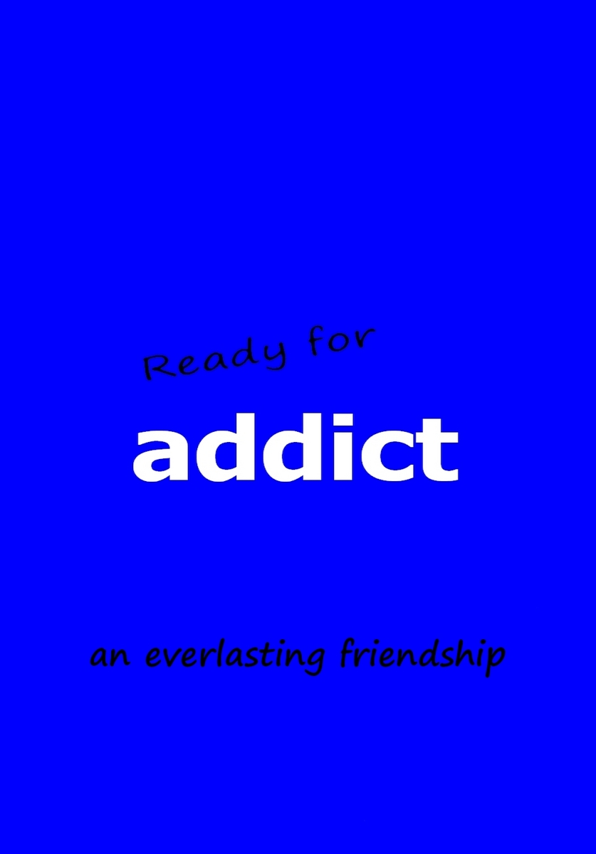 ready for addict